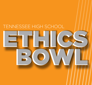Tennessee High School Ethics Bowl
